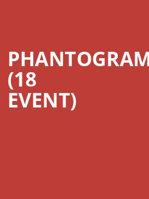 Phantogram (18+ Event) at George's Majestic Lounge