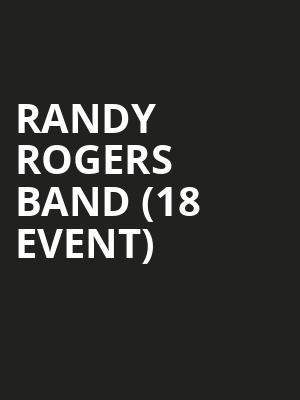 Randy Rogers Band (18+ Event) at George's Majestic Lounge