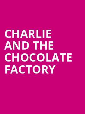 Charlie and the Chocolate Factory, Baum Walker Hall, Fayetteville